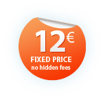 Fixed price - 12 EUR, no hidden fees.